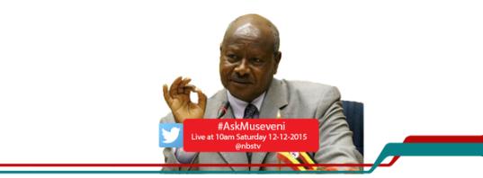 #AskMuseveni 12.12.15