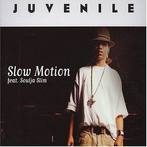 Juvenile Slow Motion