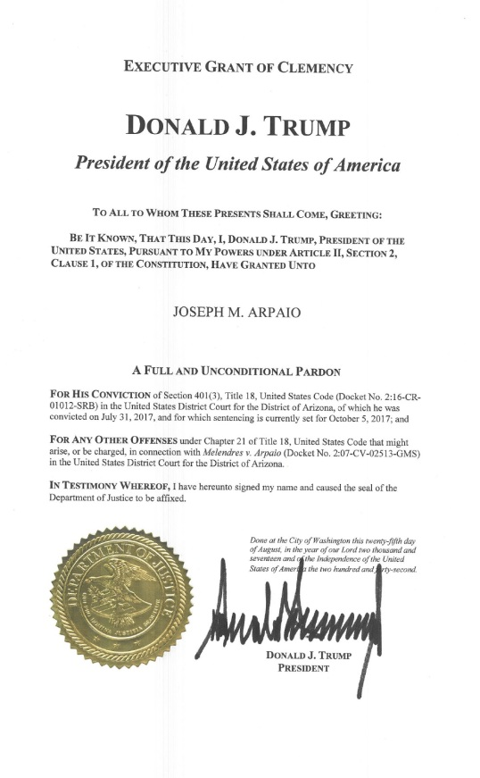 us official pardon letter from president trump to sheriff joseph m arpaio and the arpaio laywers letter to the white house 25082017